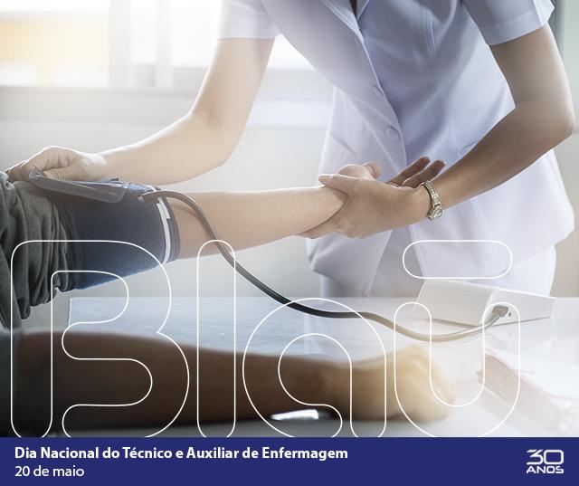 20/05 - Dia Nacional do Técnico e Auxiliar de Enfermagem